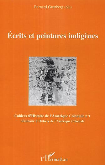 Ecrits et peintures indigenes