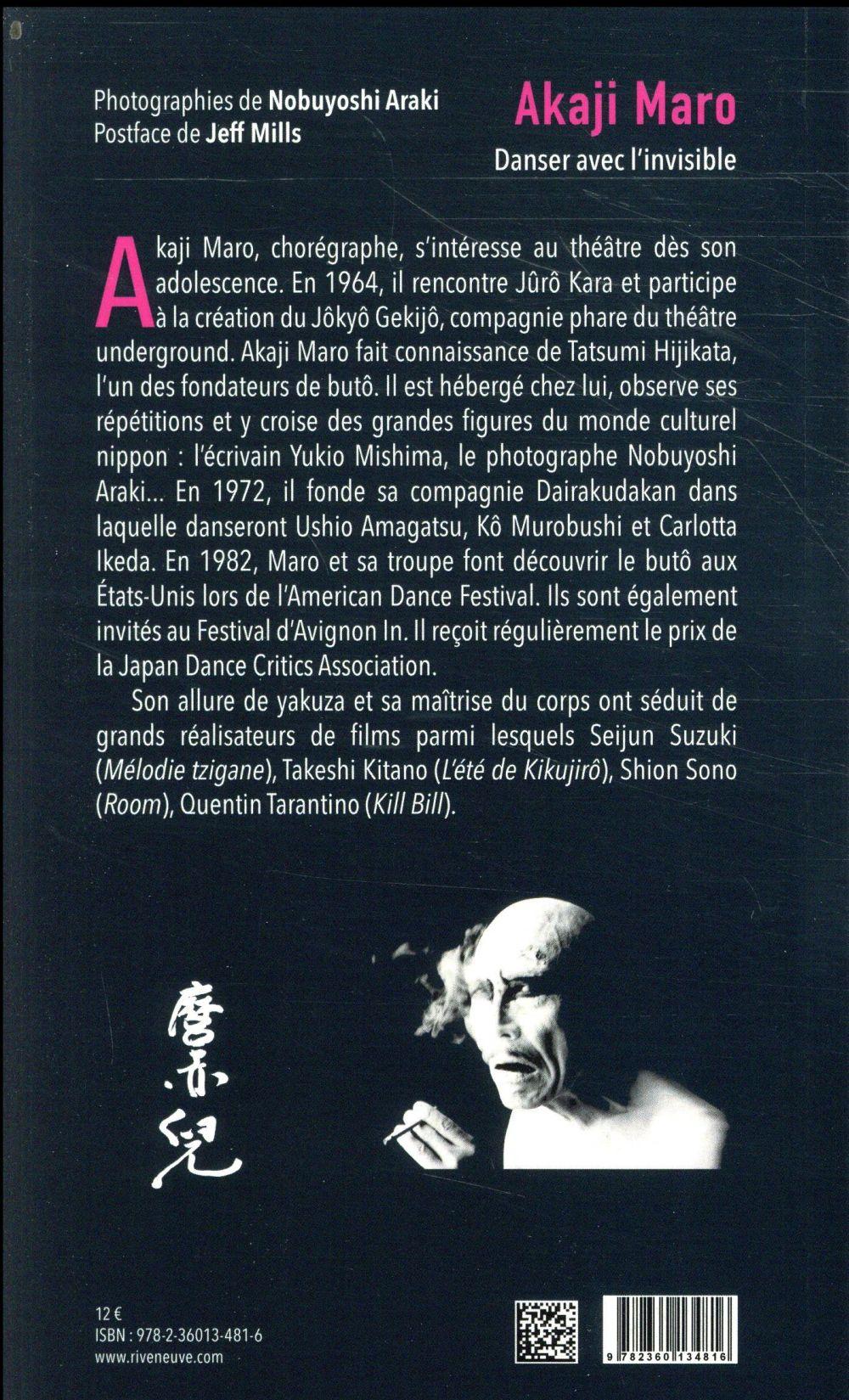 Akaji Maro ; danser avec l'invisible