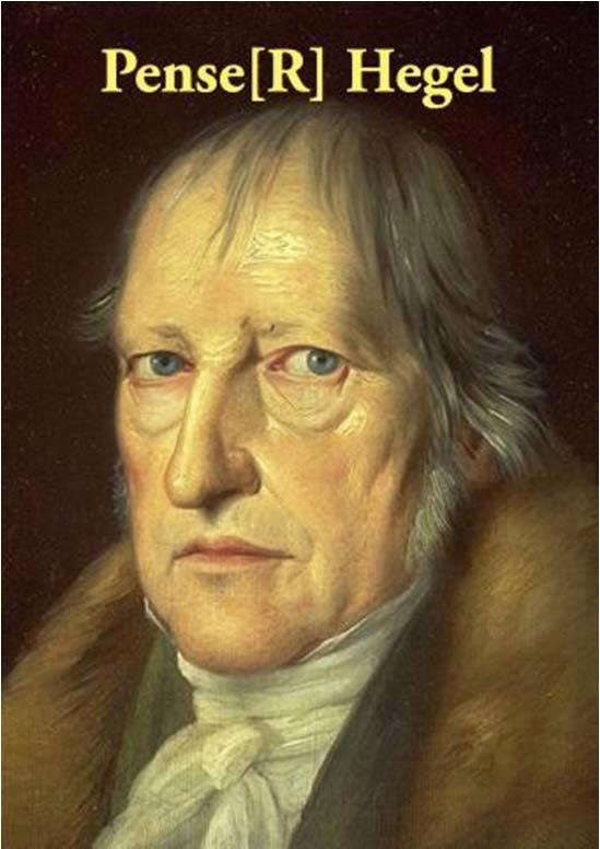 Pense[R] Hegel