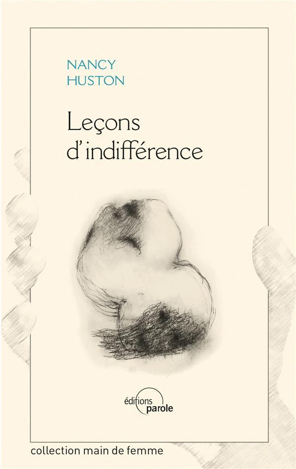 Lecons D'Indifference