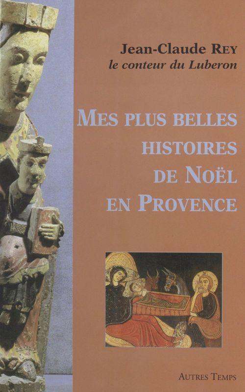 Mes plus belles histoires de noel en provence
