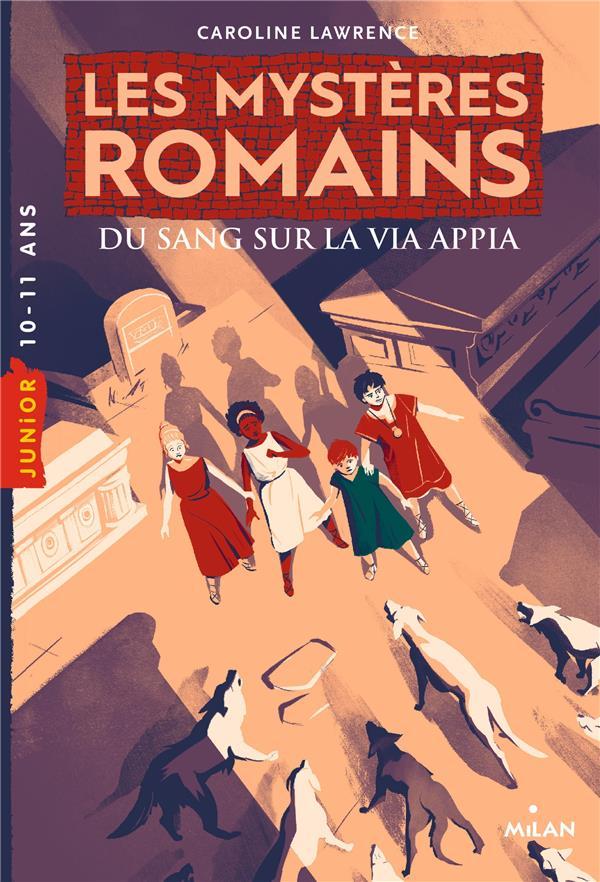 LES MYSTERES ROMAINS T.1  -  DU SANG SUR LA VIA APPIA
