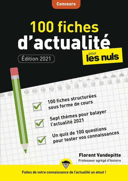 100 fiches d'actualité pour les nuls ; concours (3e édition)