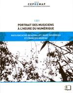 Vente Livre Numérique : Portrait des musiciens à l'heure du numérique  - Maya Bacache-Beauvallet - Marc Bourreau - François Moreau