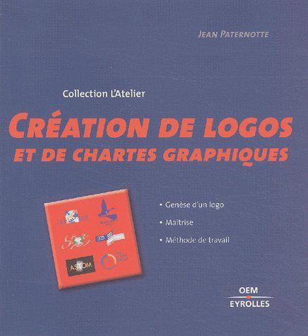 Creation De Logos Et De Chartes Graphiques Genese D Un Logo Maitrise Methode Tra