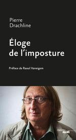 Vente Livre Numérique : Éloge de l'imposture  - Pierre Drachline