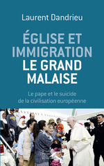 Vente Livre Numérique : Église et immigration : le grand malaise  - Laurent Dandrieu
