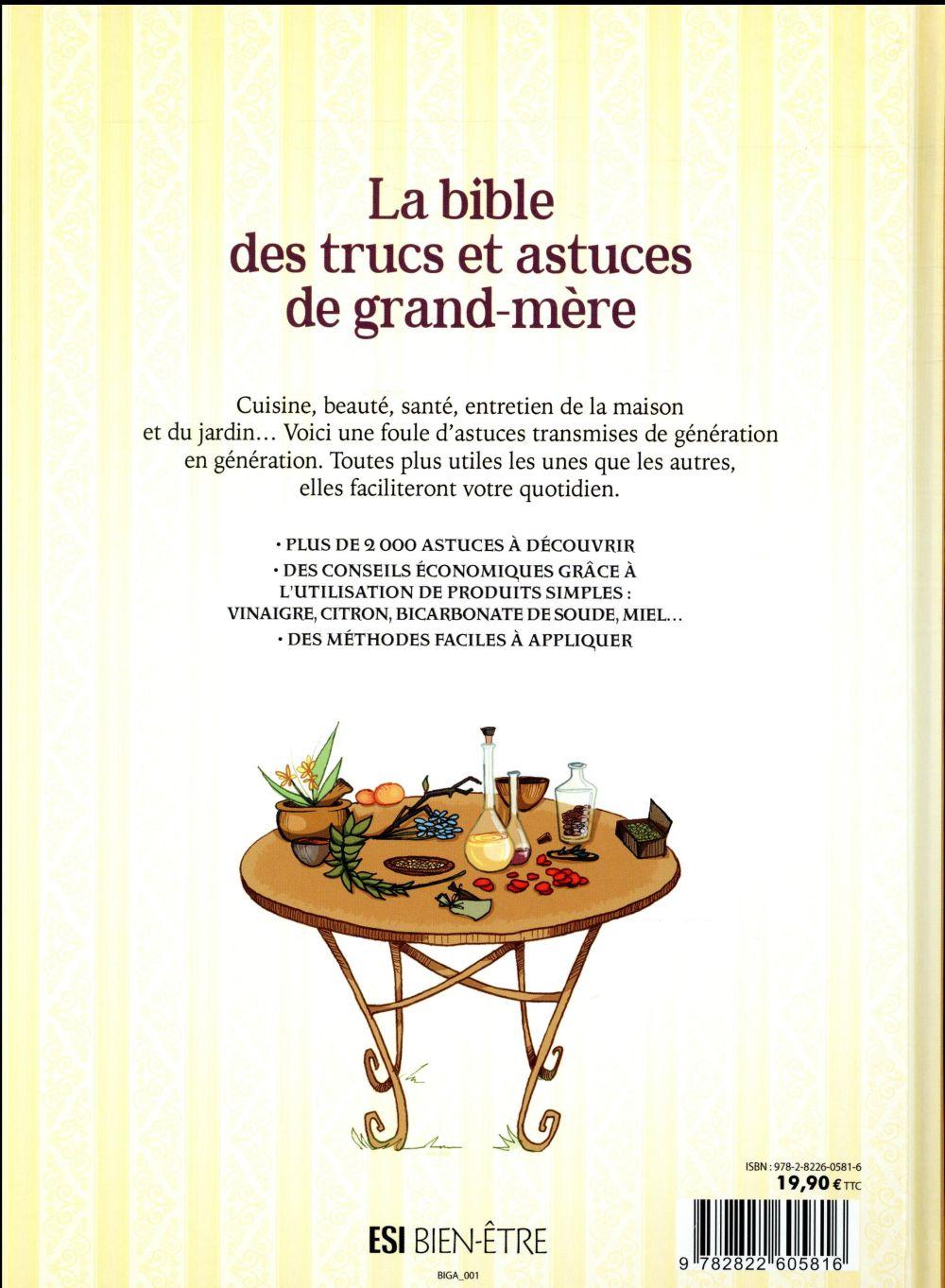 La bible des trucs et astuces de grand mère ; plus de 12 remèdes et  secrets   Collectif   Editions Esi   Grand format   Le Hall du Livre NANCY