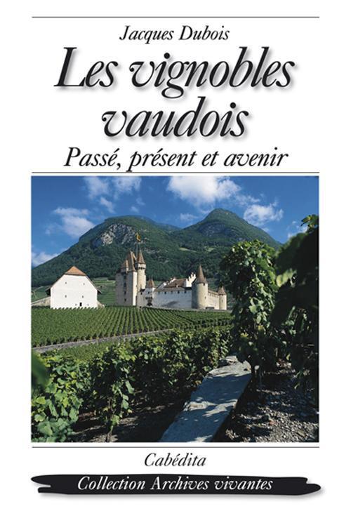 Vignobles vaudois (les)