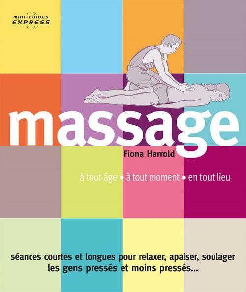 Mini-guide Express : Massage  - Fiona Harrold
