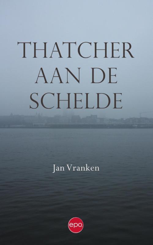 Thatcher aan de Schelde