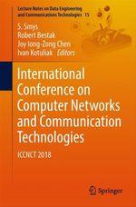 International Conference on Computer Networks and Communication Technologies  - S. Smys - Robert Bestak - Joy Iong-Zong Chen - Ivan Kotuliak