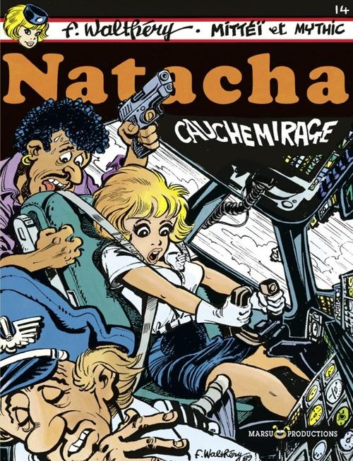 Natacha t.14 ; cauchemirage  - Mittéï  - Mythic