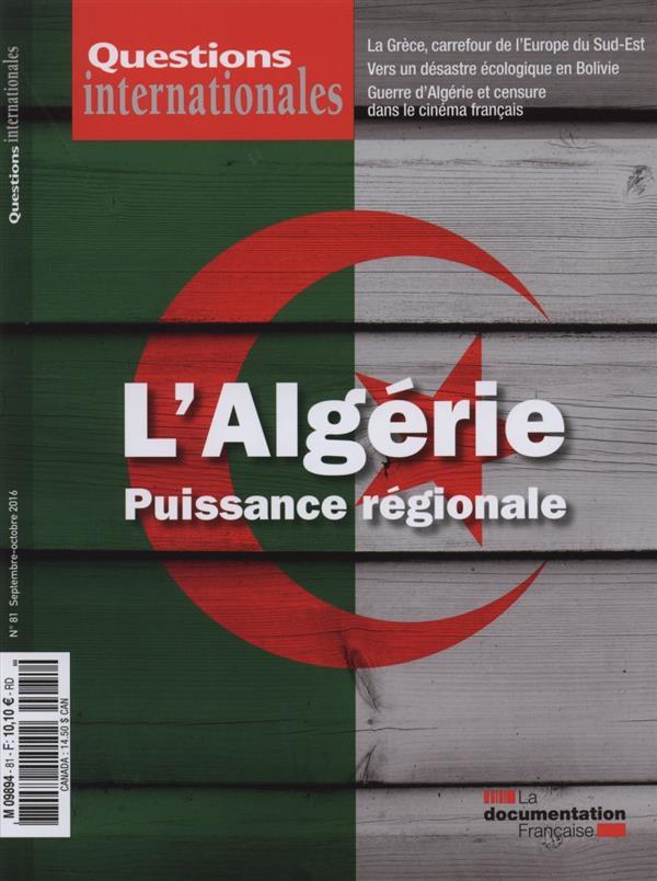 Revue questions internationales t.81 ; l'algerie