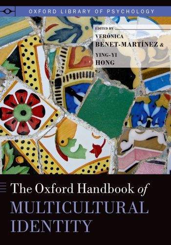 The Oxford Handbook of Multicultural Identity