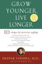 Vente Livre Numérique : Grow Younger Live Longer  - Deepak Chopra