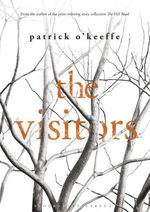 The Visitors  - Patrick O'Keeffe