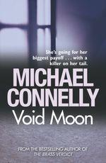 Vente Livre Numérique : Void Moon  - Michael Connelly