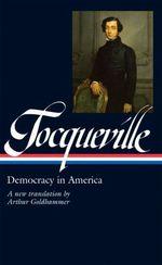 Vente Livre Numérique : Alexis de Tocqueville: Democracy in America  - Alexis de TOCQUEVILLE