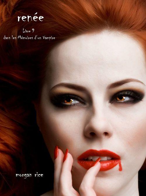 Reneé (Livre 9 dans les Mémoires d´un vampire)