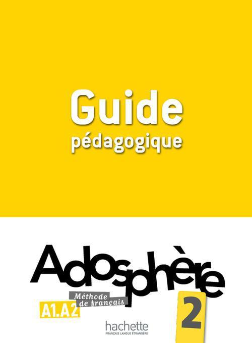 Adosphere 2 - guide pedagogique