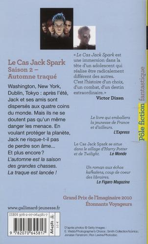 le cas Jack Spark t.2 ; automne traqué