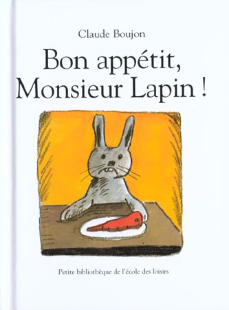 Bon Appetit, Monsieur Lapin !