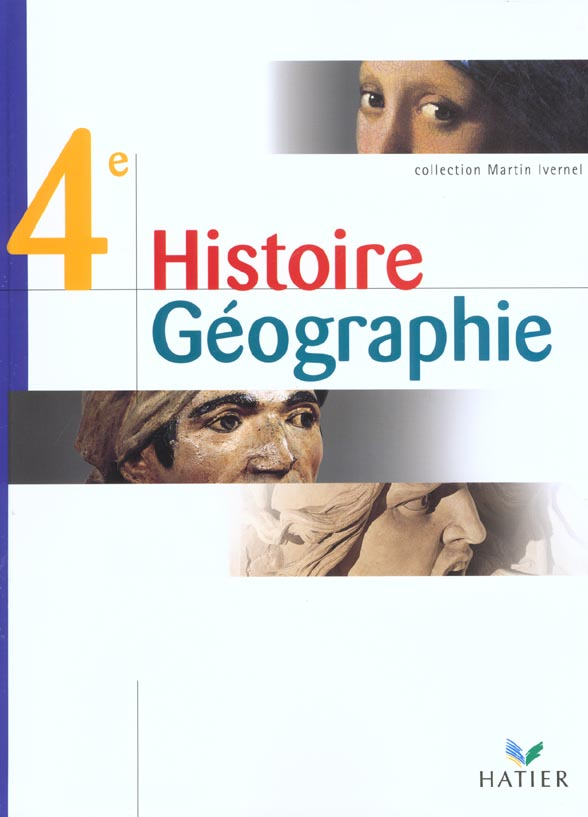 Histoire-Geographie 4e - Livre De L'Eleve, Ed. 2002