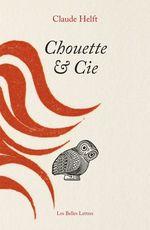 Vente Livre Numérique : Chouette & Cie  - Claude Helft