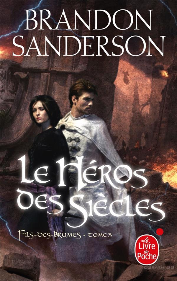 Fils-Des-Brumes T.3 ; Le Heros Des Siecles