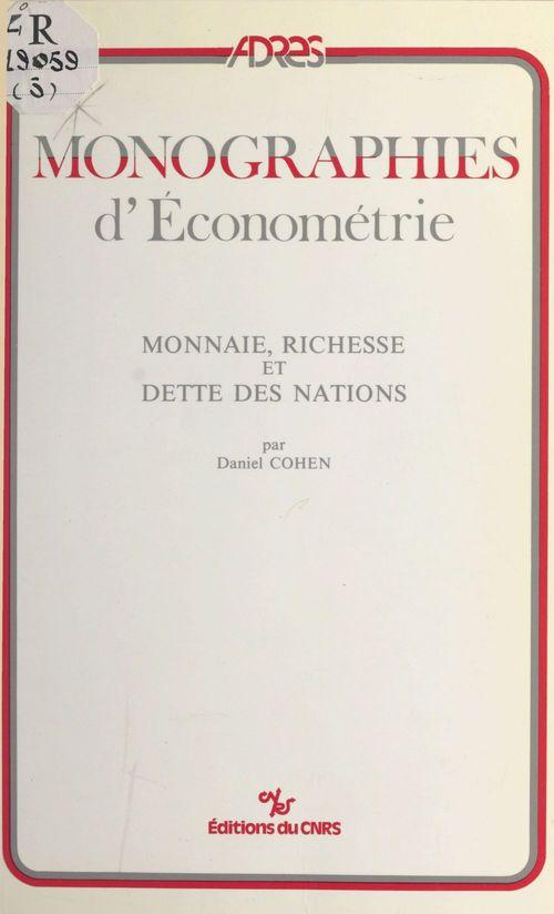 Monnaie, richesse et dette des nations