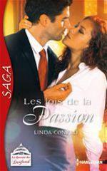 Les lois de la passion  - Linda Conrad