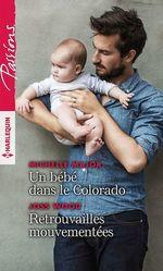 Vente Livre Numérique : Un bébé dans le Colorado - Retrouvailles mouvementées  - Joss Wood - Michelle Major