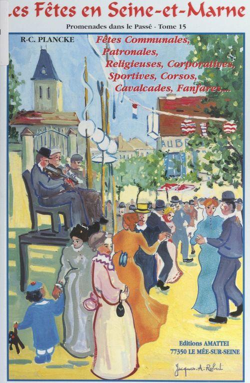 Les fêtes en Seine-et-Marne