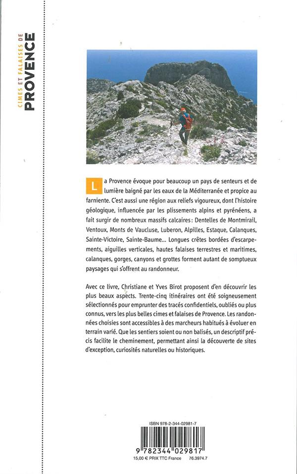 Cimes et falaises de Provence ; 35 randonnées d'exception hors des sentiers battus