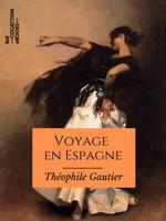 Vente Livre Numérique : Voyage en Espagne  - Théophile Gautier
