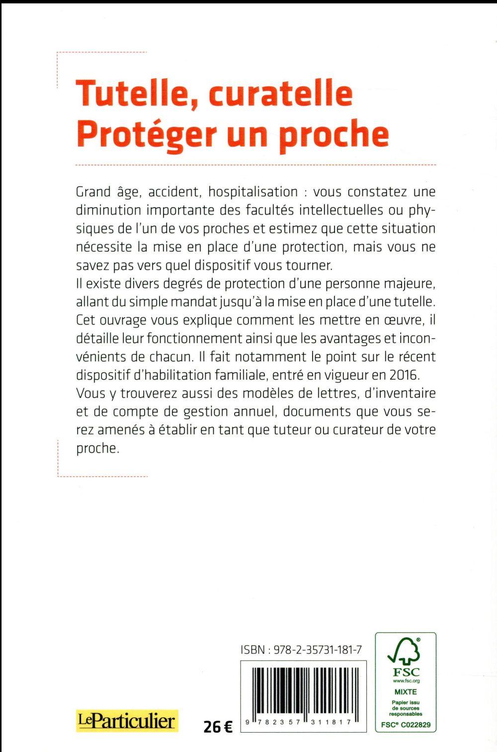 Tutelle Curatelle Proteger Un Proche Edition 2017 Collectif