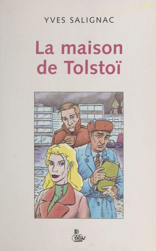 La maison de tolstoi