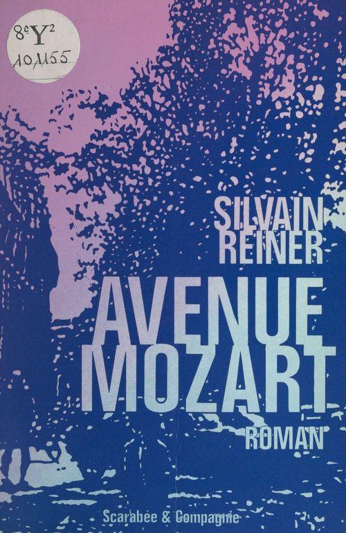 Avenue Mozart  - Silvain Reiner