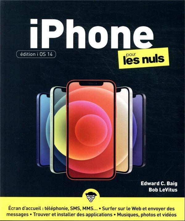 Iphone édition ios 14 pour les nuls