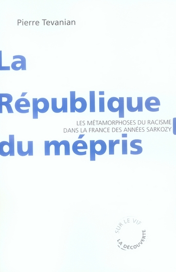 La Republique Du Mepris