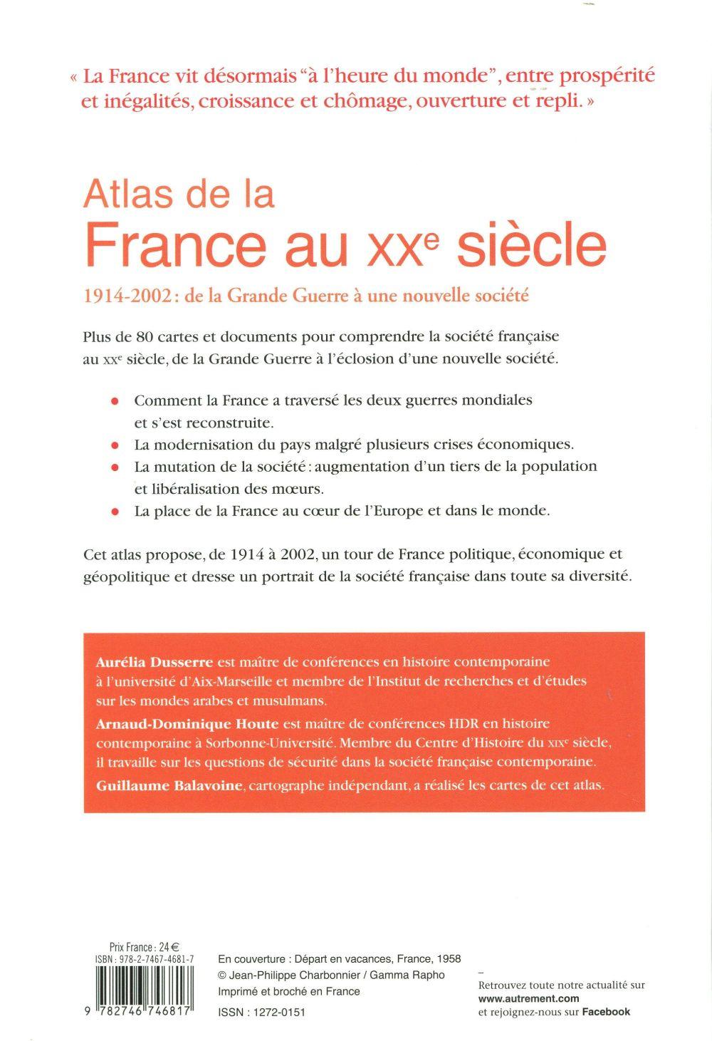 atlas de la France au XXe siècle ; 1914-2002 : de la Grande Guerre à une nouvelle société