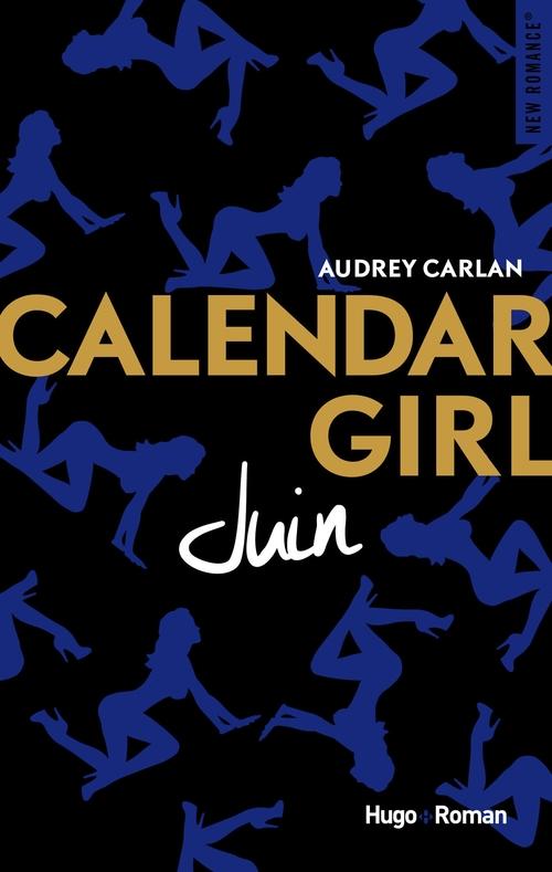 Calendar girl T.6 ; juin