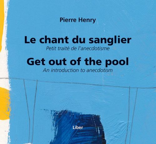 Le chant du sanglier ; get out of the pool