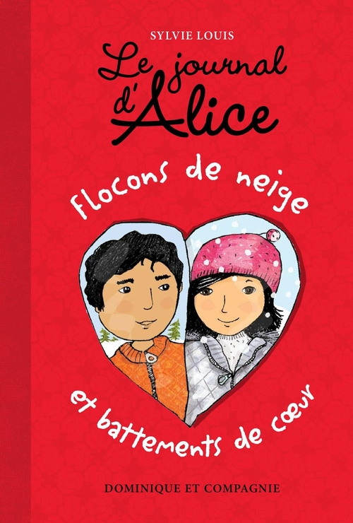 Le journal d'Alice t.9 ; flocons de neige et battements de coeur