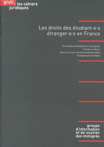 Les droits des étudiant(e)s étranger(e)s en France