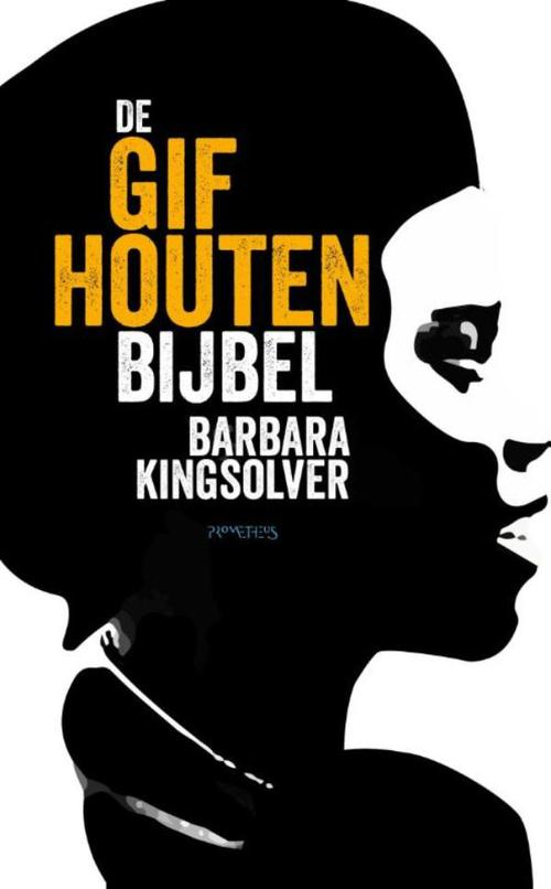 De gifhouten bijbel – Barbara Kingsolver – ebook  0 Prometheus