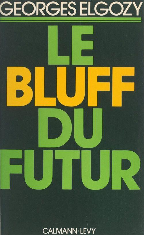 Le bluff du futur