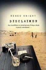 Disclaimer  - Renée KNIGHT