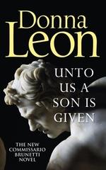 Vente Livre Numérique : Unto Us a Son Is Given  - Donna Leon